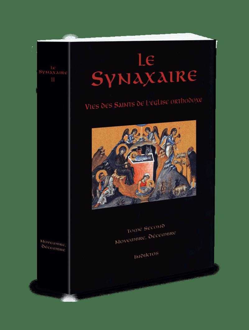 LE SYNAXAIRE – VIES DES SAINTS DE L'EGLISE ORTHODOXE, v.II: NOVEMBRE, DÉCEMBRE(επηυξημενη)